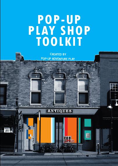 Pop-Up Play Shop Toolkit